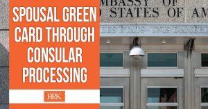 spousal green card through consular processing