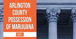 arlington county possession of marijuana